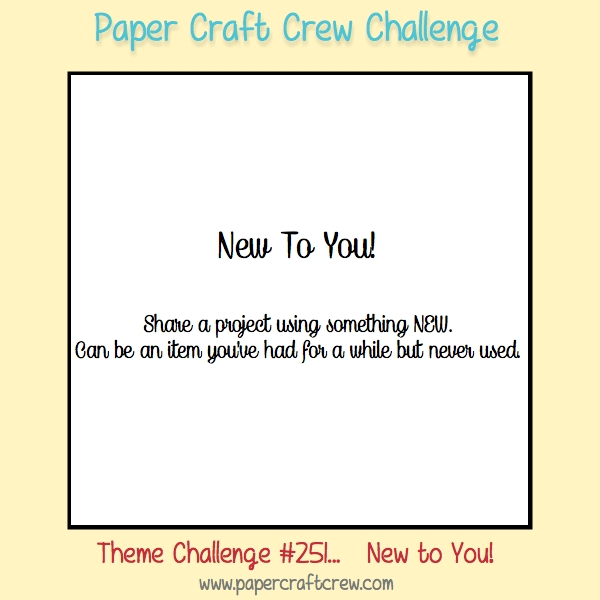 Join the Paper Craft Crew Theme Challenge #250. Play along at www.papercraftcrew.com #themechallenge #pcc2017 #craft