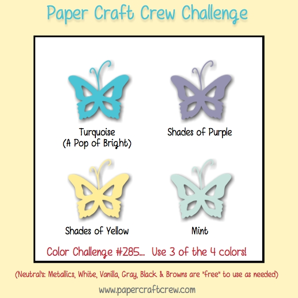 Paper Craft Crew Color Challenge. Play along with PCC285.