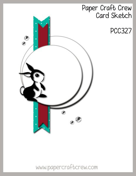 Paper Craft Crew Sketch 327 featuring offset stacked circles with a horizontal banner.